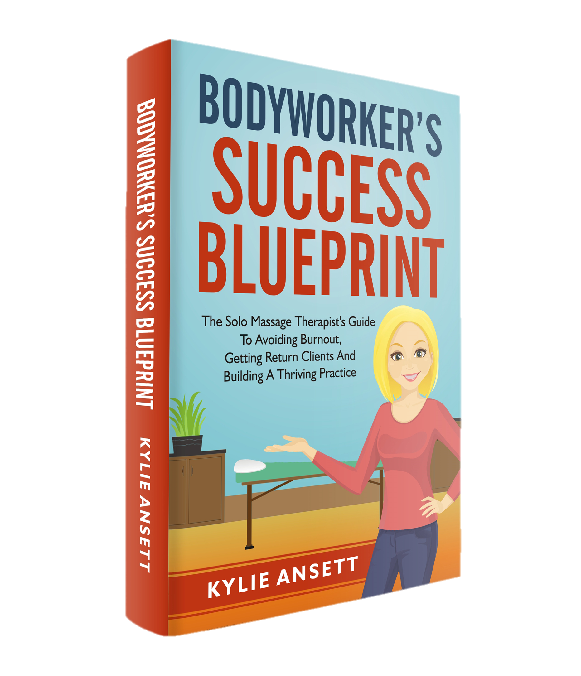 Bodyworkers success blueprint by kylie ansett book cover malvernweather Gallery