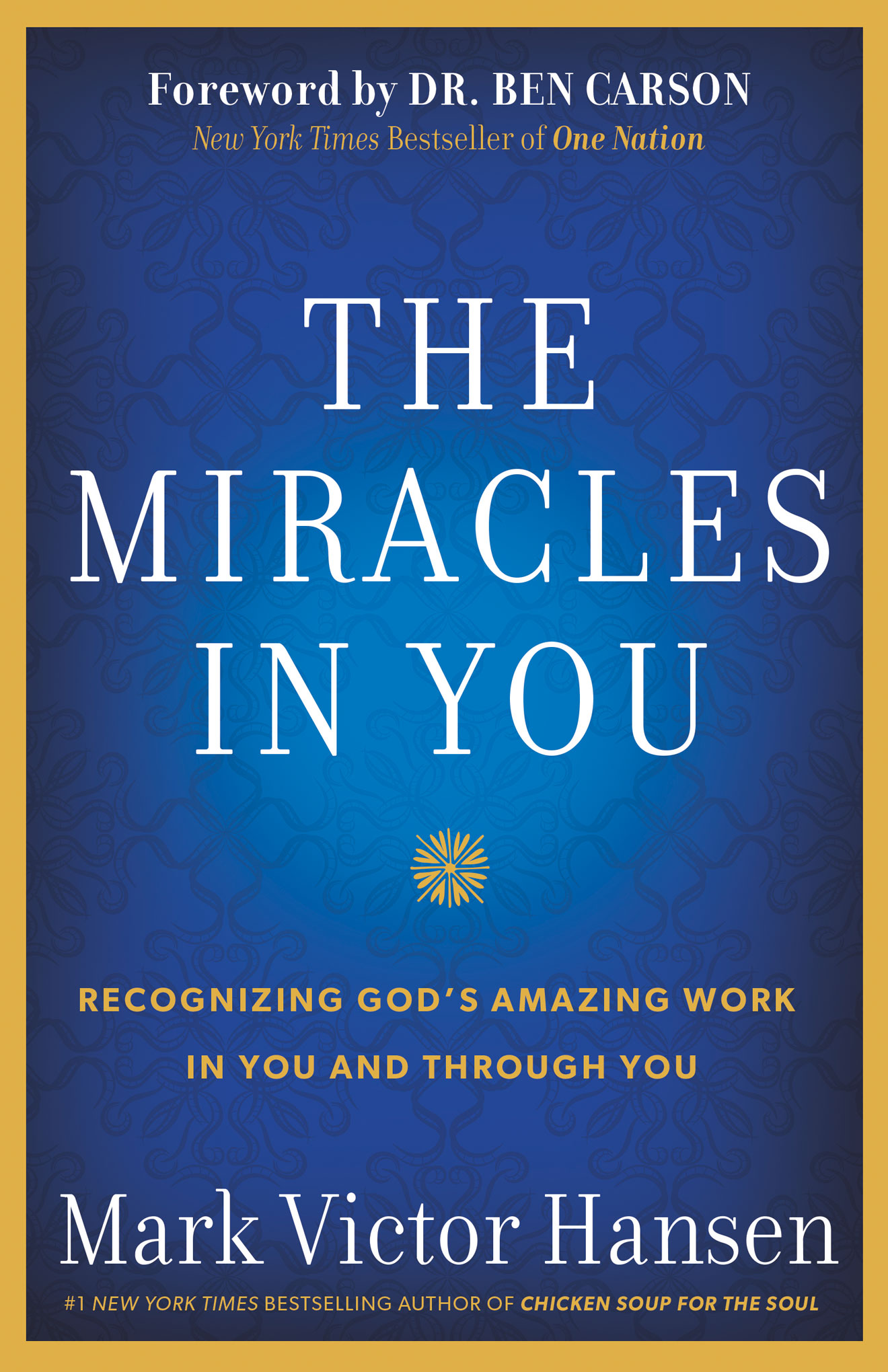 The Miracles In You by Mark Victor Hansen