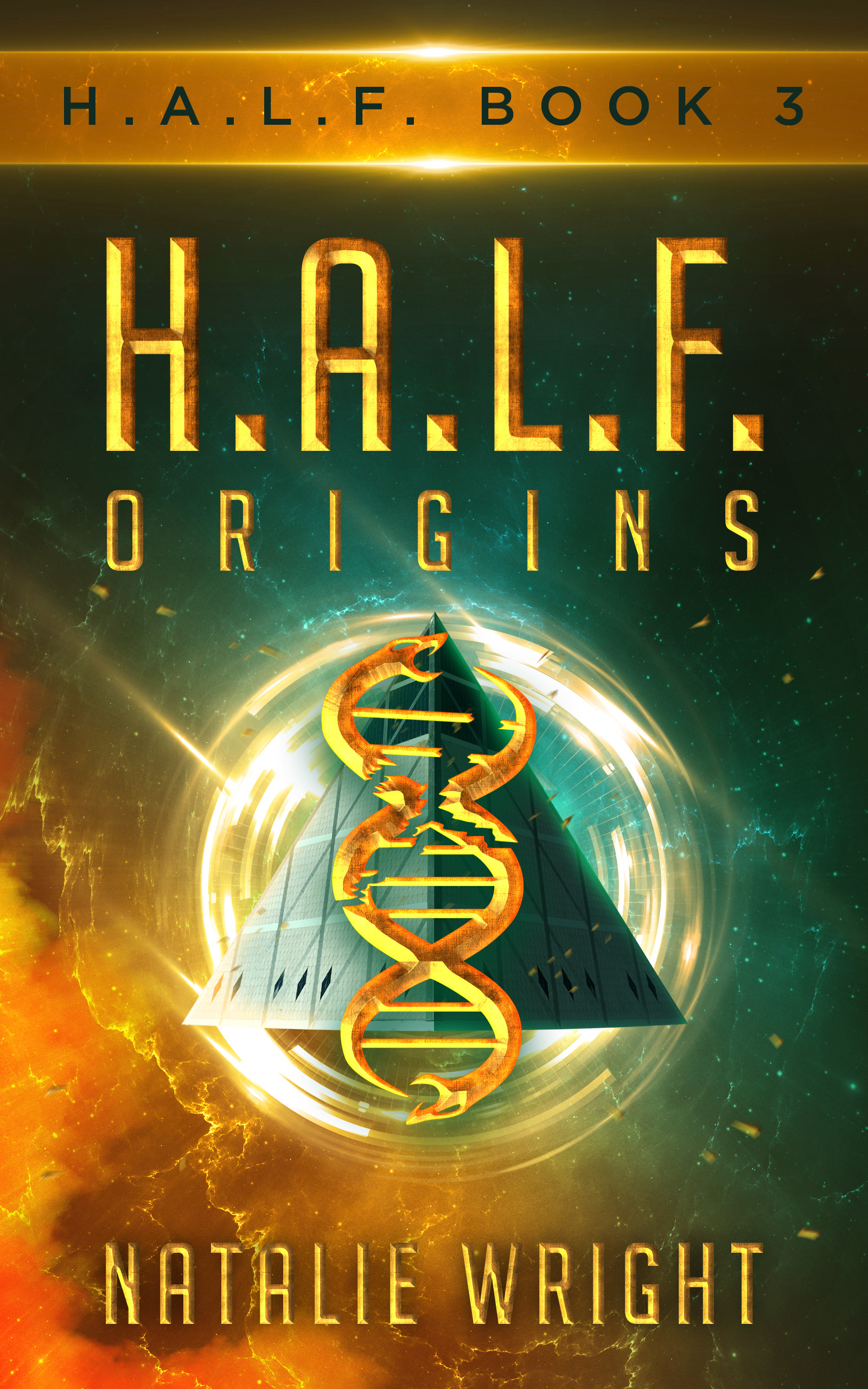 H A L F : ORIGINS by Natalie Wright